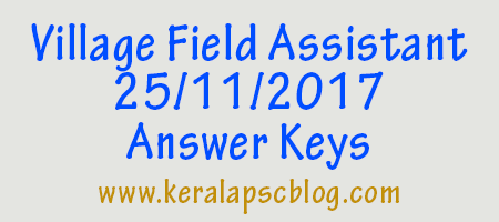 Village Field Assistant Exam 25-11-2017 Answer Keys