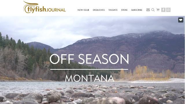 THE FLYFISH JOURNAL - OFF SEASON - MONTANA