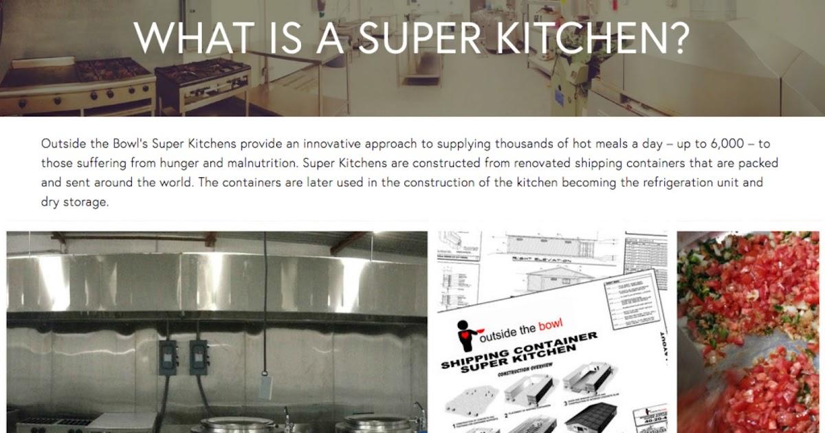 ambassador kitchens be the change outside the bowl tijuana super kitchen visit