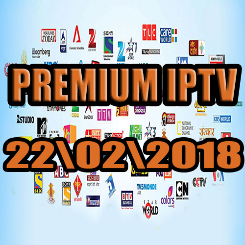Free IPTV premium servers  22-02-2018