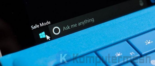3 Cara Masuk Safe Mode Windows 10