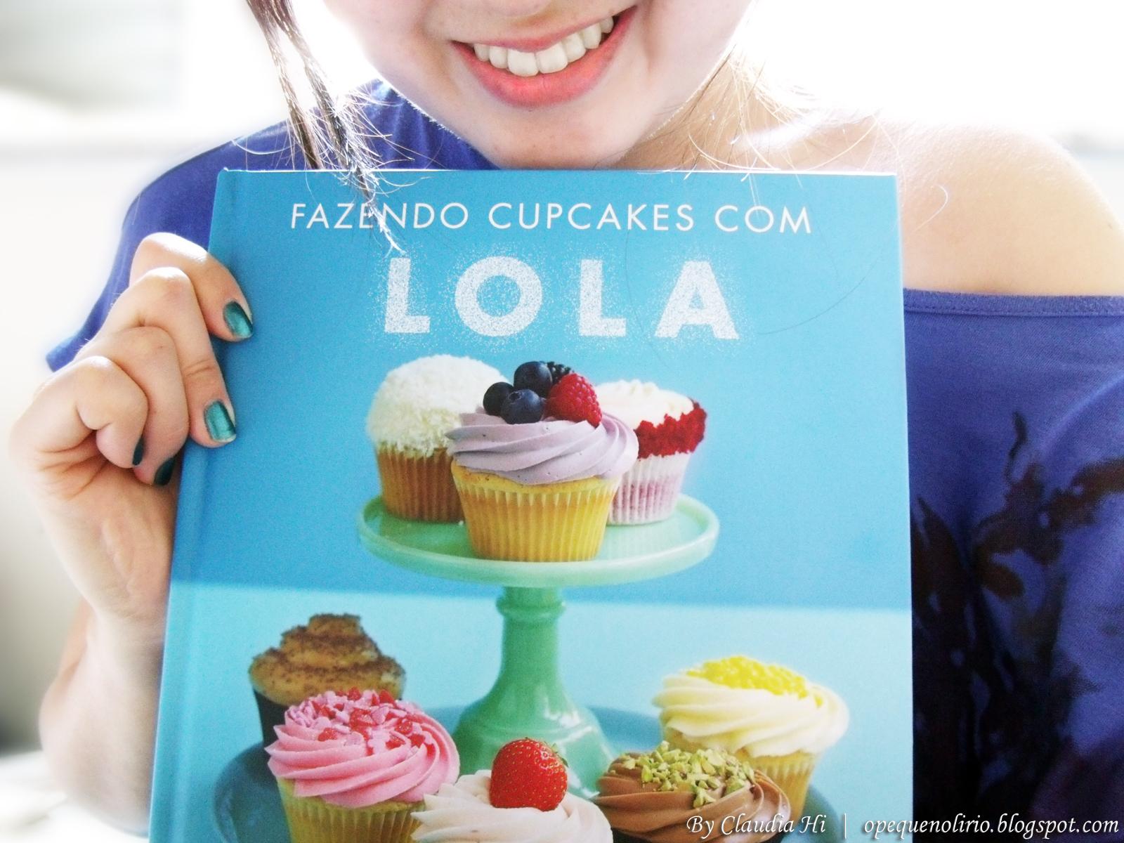 Livro: Fazendo Cupcakes com Lola