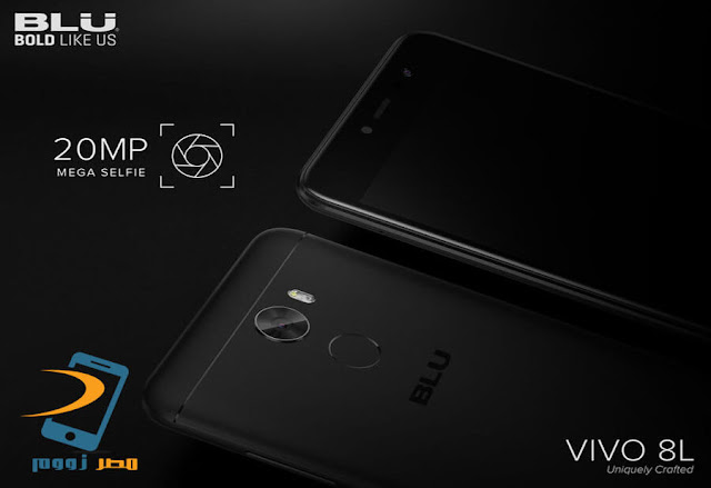 Vivo تطلق هاتفها الجديد  BLU Vivo 8L ببطارية قوتها 4000 مللي أمبير وكاميرا أمامية  20 ميجا بيكسل