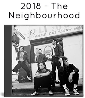 2018 - The Neighbourhood