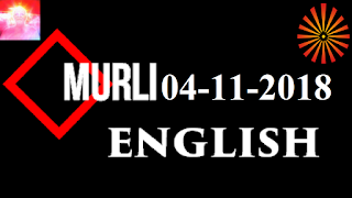 Brahma Kumaris Murli 04 November 2018 (ENGLISH)