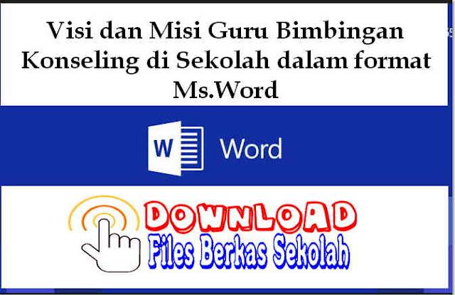 Download Visi dan Misi Guru Bimbingan Konseling di Sekolah dalam format Ms.Word
