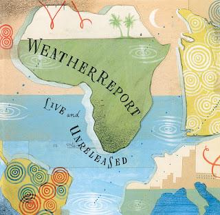 Weather Report - 2002 - Live & Unreleased