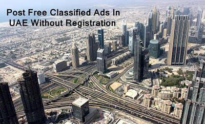 Post Free Classified Ads in UAE Without Registration