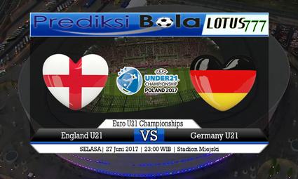Prediksi Pertandingan antara England U21 vs Germany U21 Tanggal 27 Juni 2017