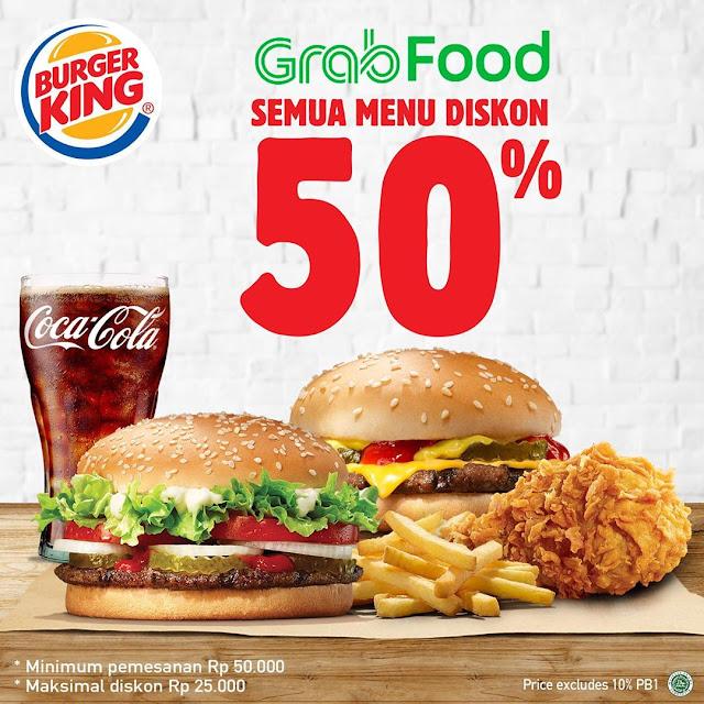 #BurgerKing - #Promo Buka Puasa Diskon 50% Min Belanja 50K Pakai GRABFOOD