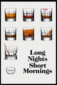 Poster Long Nights Short Mornings