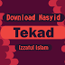 Download Nasyid Tekad - Izzatul Islam