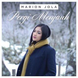 Marion Jola - Pergi Menjauh