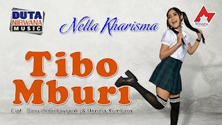Lirik Lagu Tibo Mburi - Nella Kharisma