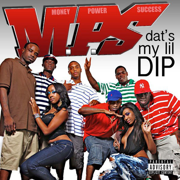 M.P.S. - Dat's My Lil Dip (feat. Beat King, Fat Pimp, Just Brittany & Lil' Boom) (Remix) - Single Cover