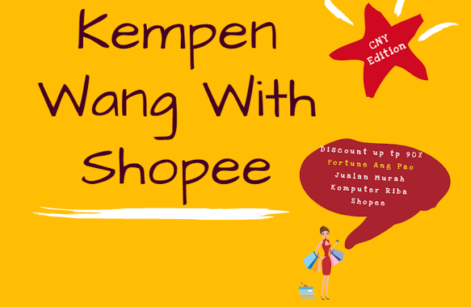 Jom Wang With Shopee dan nikmati potongan harga sehingga 90%
