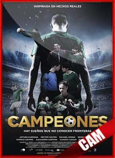 Campeones (2018) | CamRip Latino HD GDrive 1 Link