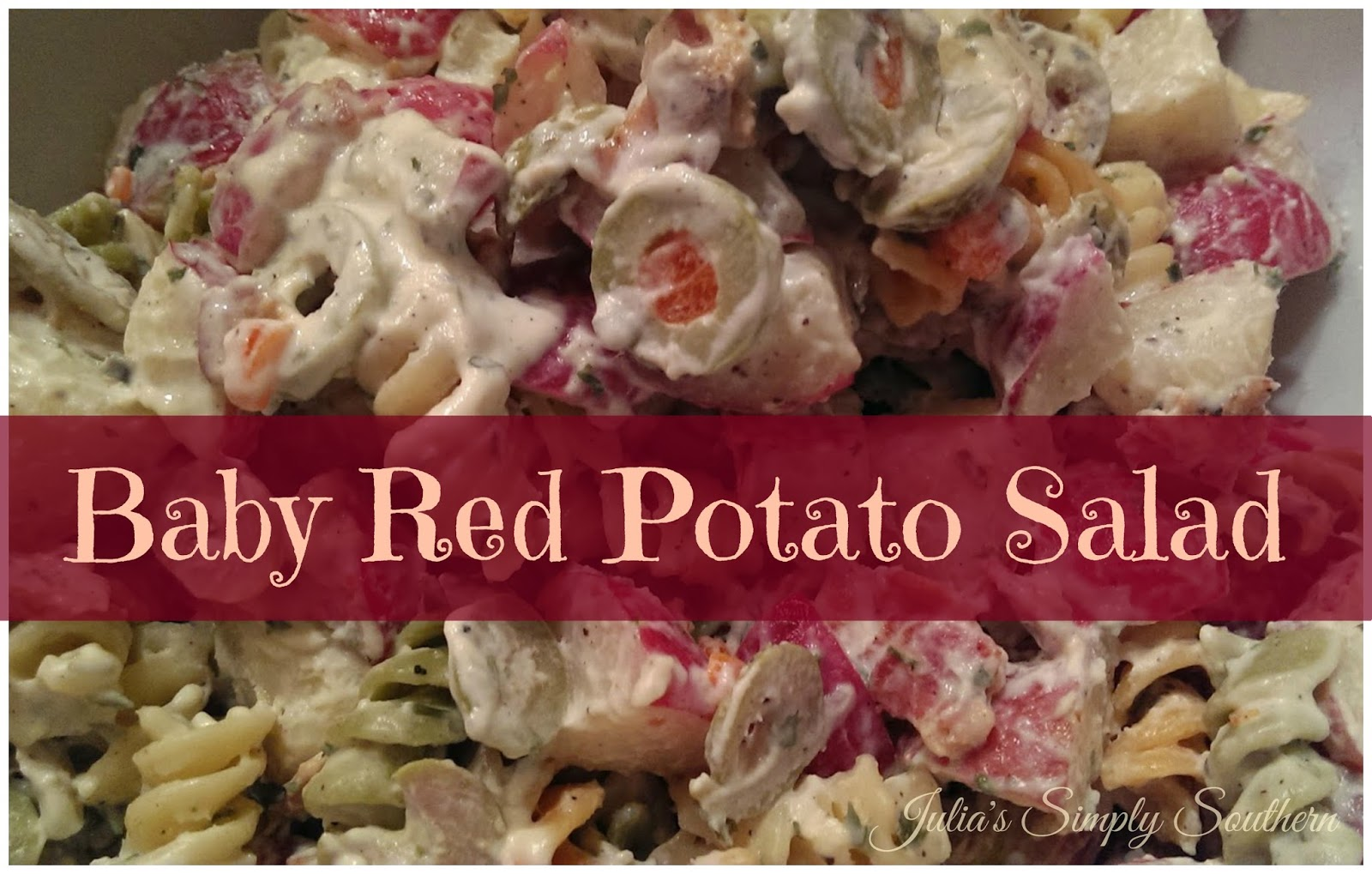Julia's Simply Southern: Baby Red Potato Salad