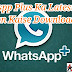 Whatsapp Plus Ka Latest Version Kaise Download Kare
