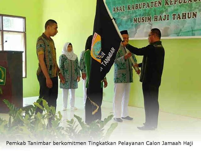 Pemkab Tanimbar berkomitmen Tingkatkan Pelayanan Calon Jamaah Haji