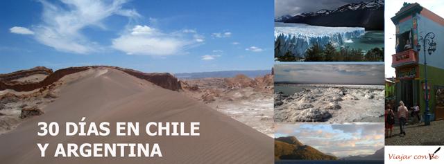 30 días en Chile y Argentina