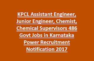 KPCL Assistant Engineer, Junior Engineer, Chemist, Chemical Supervisors 486 Govt Jobs in Karnataka Power Recruitment Notification 2017