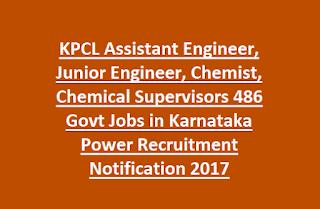 KPCL Assistant Engineer, Junior Engineer, Chemist, Chemical Supervisors 486 Govt Jobs in Karnataka Power Recruitment Notification 2017