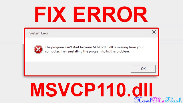 How to Fix Msvcp110.dll is Missing From your Computer