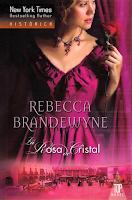 Rebecca Brandewyne - La Rosa De Cristal