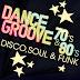 Dance Groove 70's & 80's