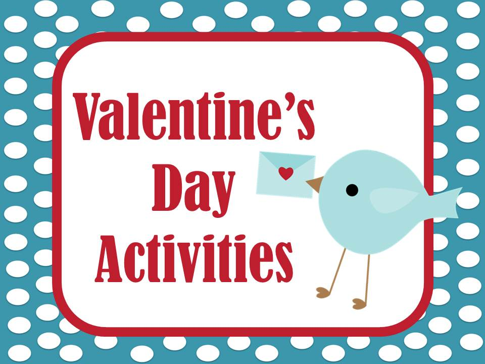 http://www.fernsmithsclassroomideas.com/2014/01/valentines-day-activities.html