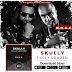 "Audio:  Skully ft N.O.R.E. ""Fully Loaded"""