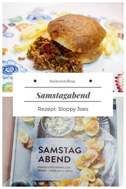 {Buchwerbung} Samstagabend - Kate McMillan - Callwey-Verlag - Rezept Sloppy Joes #sloppyjoes #callwey #katemcmillan #kochbuch #buchvorstellung #buchrezension #partyrezepte