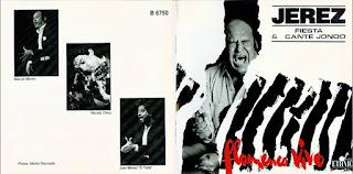 """Manuel Moneo, Juan El Torta, El Barullo, El Mijita, El Chico; Moraito """"Jerez Fiesta & Cante Jondo"""" 1991 Disco para una casa francesa"""