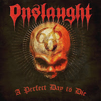 "Το single των Onslaught ""A Perfect Day To Die"""