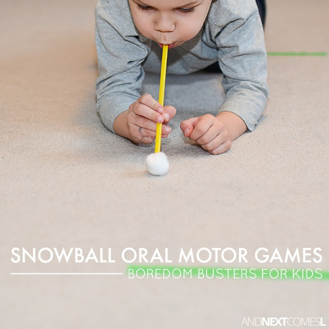 Snowball oral motor games - sensory boredom busters for kids from And Next Comes LSnowball oral motor games - sensory boredom busters for kids from And Next Comes L