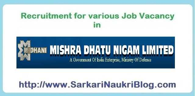 Naukri Vacancy Recruitment Mishra Dhatu Nigam Limited