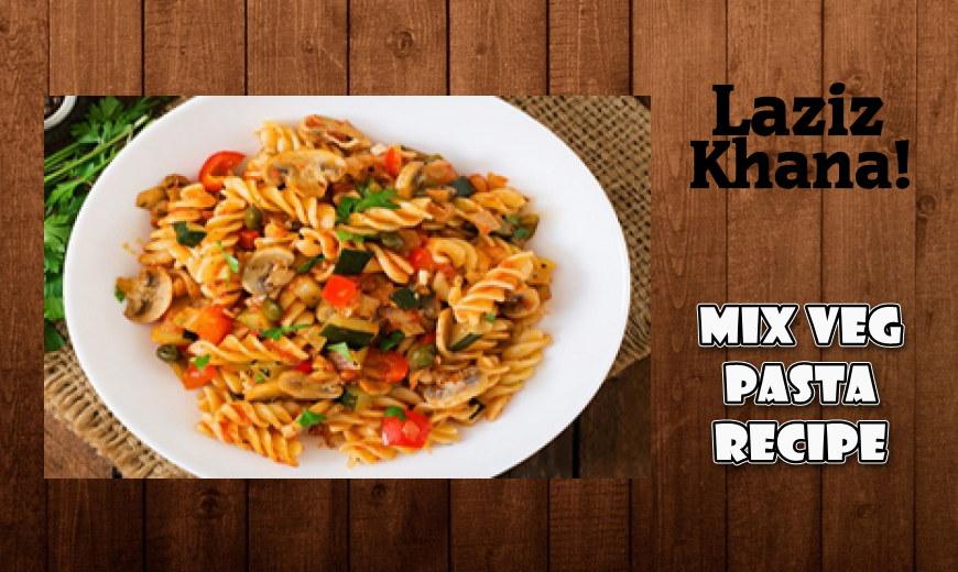 मिक्स वेज पास्ता बनाने की विधि - Mix Veg Pasta Recipe in Hindi