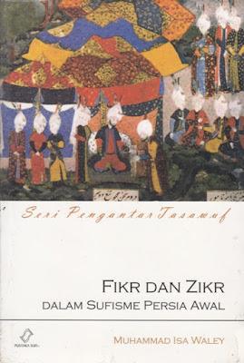 Fikr dan Zikr dalam Sufisme Persia Awal