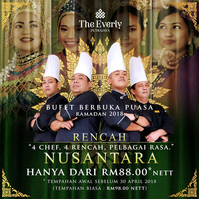 IFTAR BUFET RAMADAN THE EVERLY, PUTRAJAYA