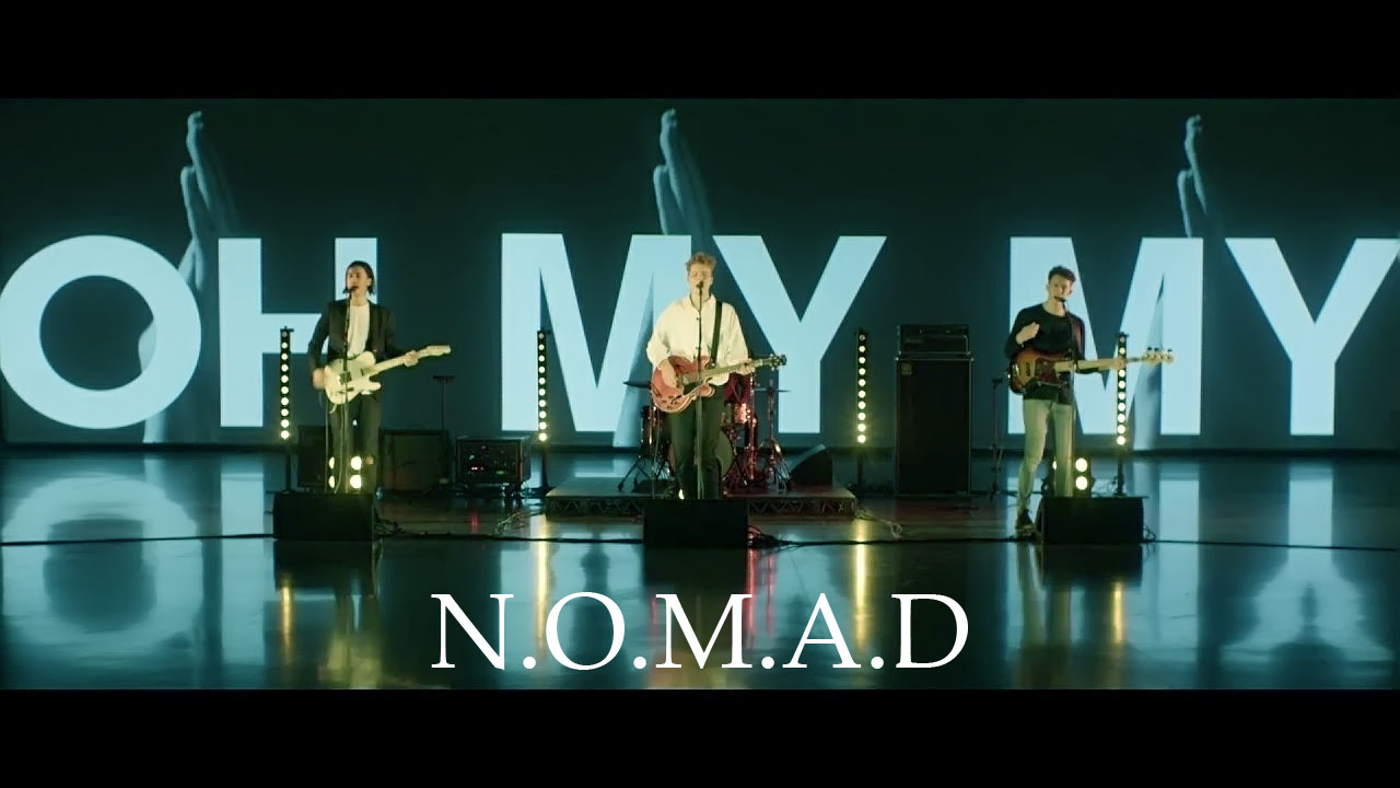 Guitar Chords Nomad - Oh My My - Lyrics and Guitar Chords