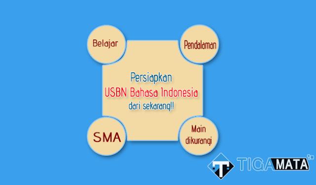 Prediksi Soal USBN Bahasa Indonesia SMA 2019 dan Kunci Jawaban