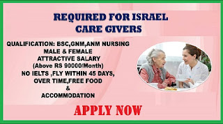 REQUIRED CARE GIVERS FOR ISRAEL