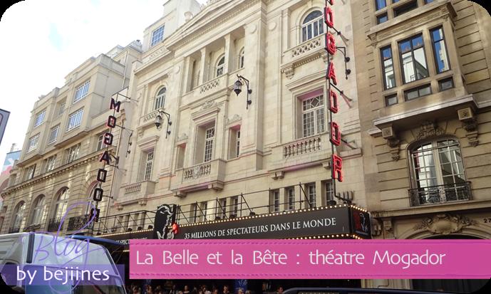 Sortie Théâtre Mogador - La Belle et la Bête