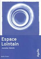 Jaroslav Melnik Espace Lointain Ed. Agullo
