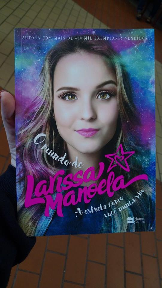 083683f8181eb Resenha – O Mundo de Larissa Manoela – Editora HarperCollins ...