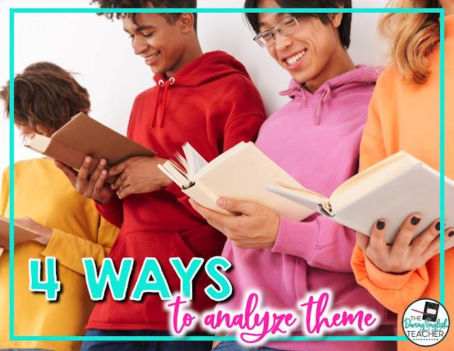 4 Ways to Analyze Theme