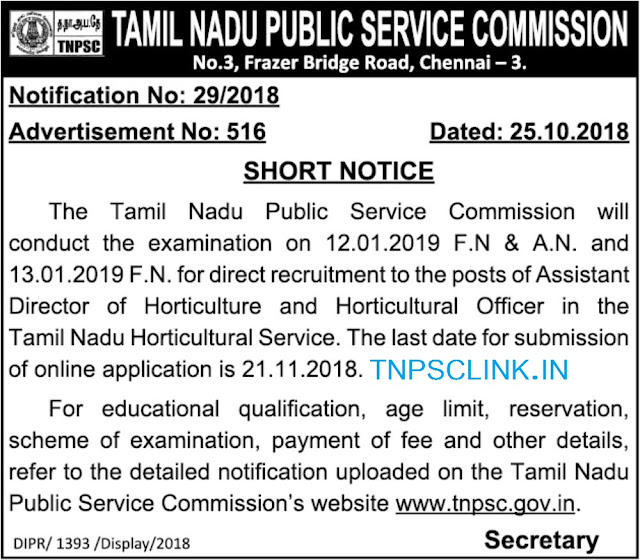 TNPSC Horticulture Officer and Assistant Director of Horticulture Vacancy Notification 25.10.2018