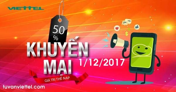 Khuyến mãi Viettel tặng 50% thẻ nạp ngày 1/12/2017 toàn quốc