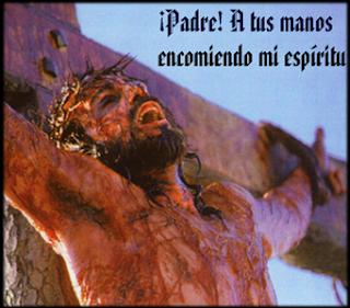 """Resultado de imagen para """"Padre en tus manos entrego mi Espíritu"""""""